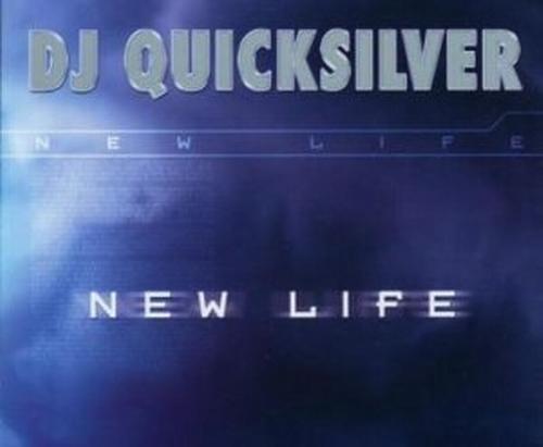 DJ Quicksilver - New Life